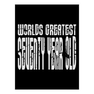70th Birthday 70 World's Greatest Seventy Year Old Print