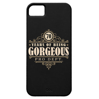 70th Birthday (70 Years Of Being Gorgeous) iPhone 5 Cover