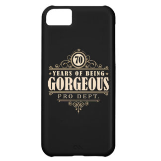 70th Birthday (70 Years Of Being Gorgeous) iPhone 5C Case