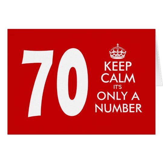 70th Birthday card | Keep Calm it's only