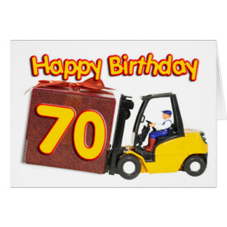 70th birthday card with a fork lift truck