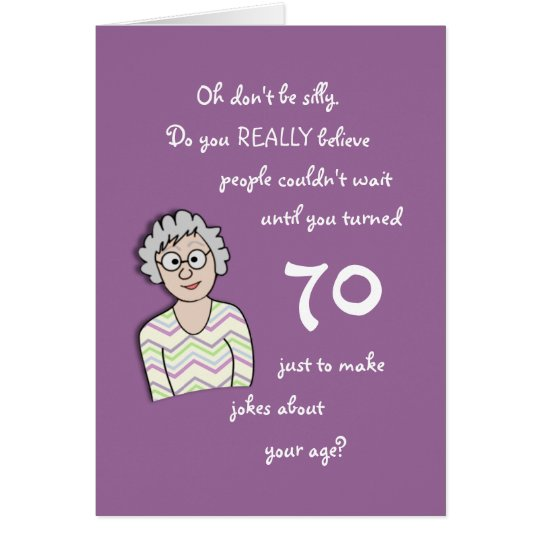70th Birthday For Her-Funny Card