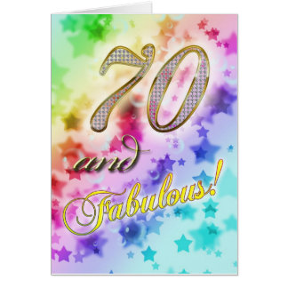 70th birthday for someone Fabulous Greeting Card