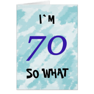 70th Birthday Funny Motivational Card