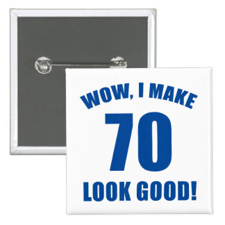 70th Birthday Gag Gift (b) 15 Cm Square Badge