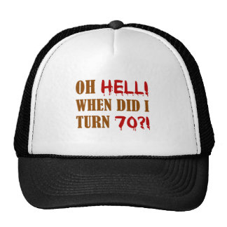 70th Birthday Gag Gift Trucker Hats