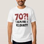 70th Birthday Gag Gift Tee Shirts
