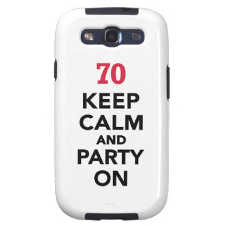 70th birthday Keep calm and party on Galaxy SIII Cases