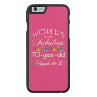 70th Birthday Most Fabulous Colorful Gems Pink Carved® Maple iPhone 6 Slim Case