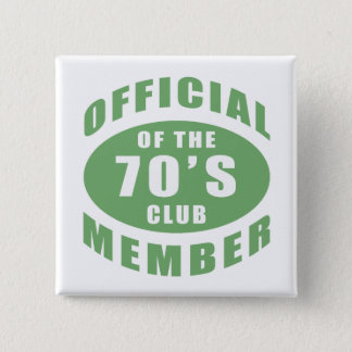 70th Birthday Official Member 15 Cm Square Badge