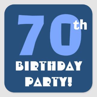 70th Birthday Party Envelope Seal Square Sticker