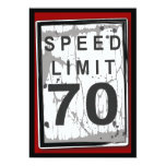 70th Birthday Party Grungy Speed Limit Sign Personalized Announcement