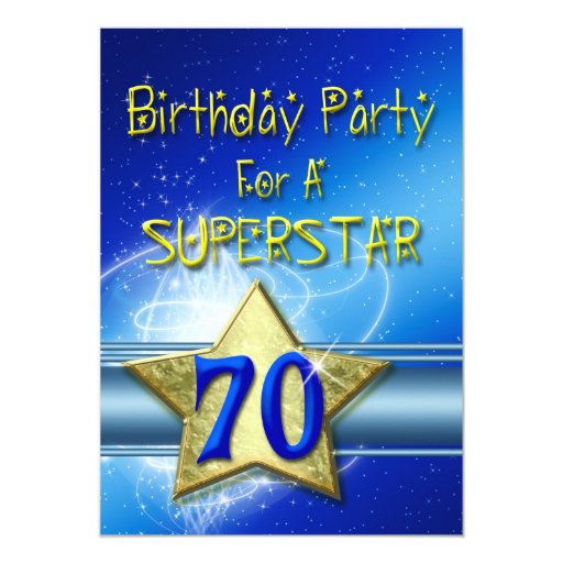70th Birthday party Invitation for a Superstar.
