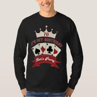 70th birthday poker party T-shirt