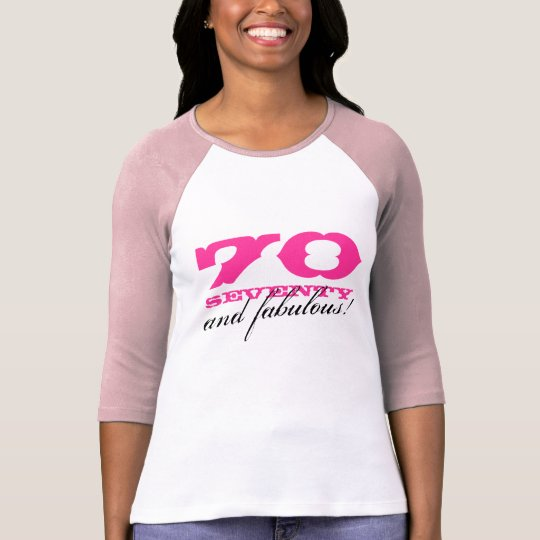 70th Birthday shirt | 70 and fabulous!
