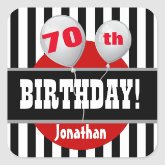 70th Birthday Stripes and Balloons BLACK RED A07 Square Sticker