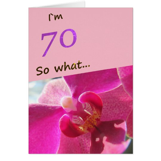 70th Birthday with Pink Orchid Funny Card