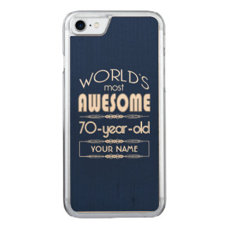 70th Birthday Worlds Best Fabulous Dark Blue Carved iPhone 7 Case