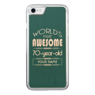 70th Birthday Worlds Best Fabulous Dark Green Carved iPhone 7 Case
