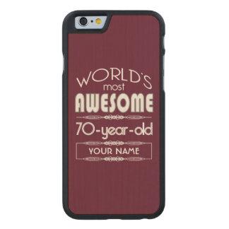 70th Birthday Worlds Best Fabulous Dark Red Maroon Carved® Maple iPhone 6 Slim Case
