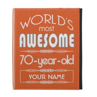 70th Birthday Worlds Best Fabulous Flame Orange iPad Folio Cases
