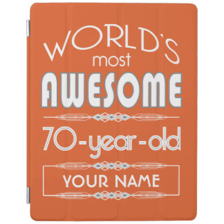 70th Birthday Worlds Best Fabulous Flame Orange iPad Cover