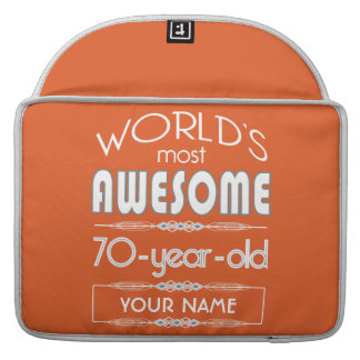 70th Birthday Worlds Best Fabulous Flame Orange Sleeve For MacBooks
