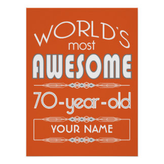 70th Birthday Worlds Best Fabulous Flame Orange Posters