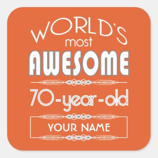 70th Birthday Worlds Best Fabulous Flame Orange Stickers