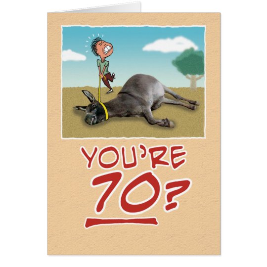 70th Birthday: You're Dragging Your Ass Card