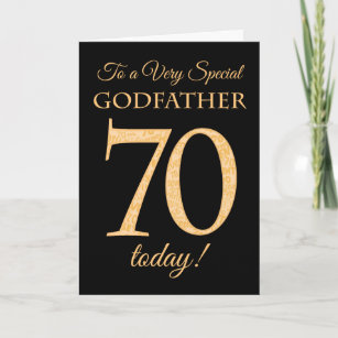 70th Gold Effect On Black For Godfather Birthday Card