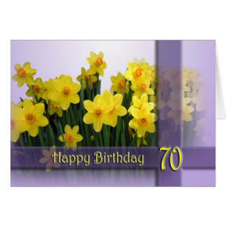 70th Happy Birthday Card - Yellow daffodils
