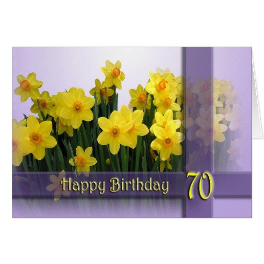 70th Happy Birthday Card - Yellow daffodils