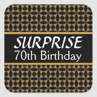 70th SURPRISE Birthday Black and Gold V02 Square Stickers
