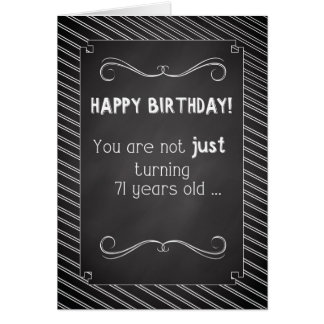 71 Year Old Happy Birthday, Chalkboard Look Card