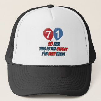 71st year old birthday gift trucker hat