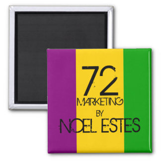 72marketing Mardi Gras Magnet Square New Orleans