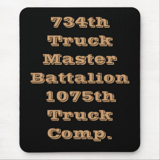 734th Truck Master Battalion Mouse Pad