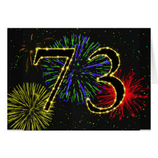 73rd Birthday card with fireworks