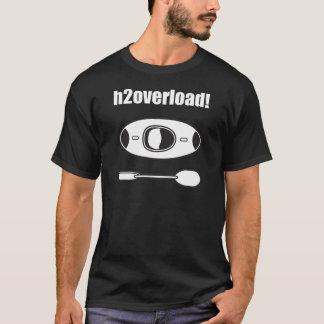 75_h2overload T-Shirt
