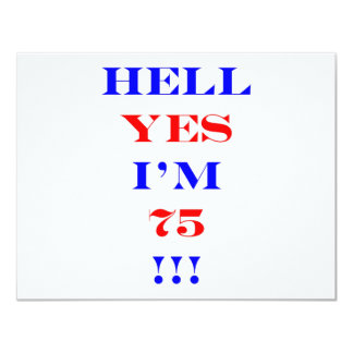 75 Hell yes Card