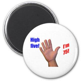 75 High Five 6 Cm Round Magnet