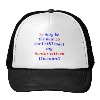 75 Senior Citizen Cap