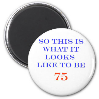 75 What It Looks Like 6 Cm Round Magnet