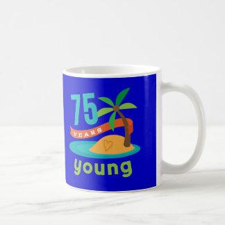 75 Years Young Birthday Gift Coffee Mug