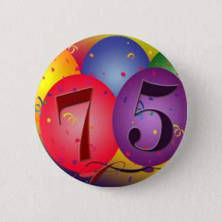 75th birthday balloons 6 cm round badge
