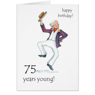 75th Birthday Card - Man Dancing!