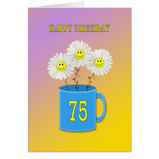75th Birthday card with happy smiling flowers