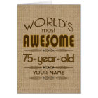 75th Birthday Celebration World Best Fabulous Card