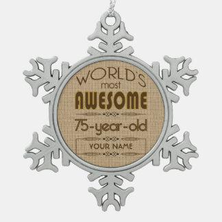 75th Birthday Celebration World Best Fabulous Pewter Snowflake Decoration